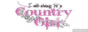 Country Girl Sayings 34 Facebook Cover