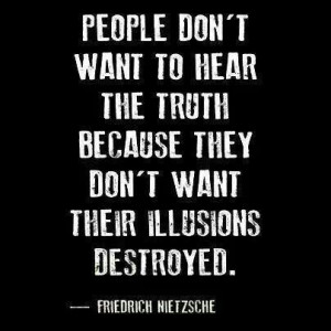 Sooooo true! People can't handle the truth...so move on from me b/c I ...