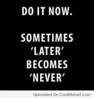 Laziness Quotes, Sayings about Procrastination