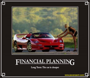Financial Planning, Demotivation, Demotivational, Demotivational ...