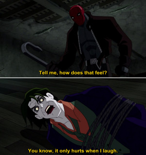 Joker Quotes Batman Under Red Hood ~ Batman Under the Red Hood Quote-1 ...
