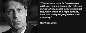 Mark helprin famous quotes 3