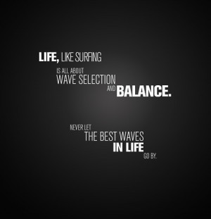 Cool Surf Quotes http://www.tumblr.com/tagged/surf%20quotes