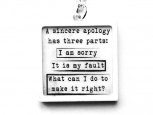 quote about apology. If you wear it people can realize this quote ...