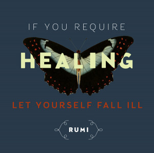 Healing Quotes For The Sick Fall ill - rumi quote