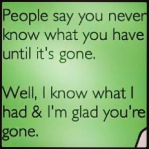 Glad you're gone
