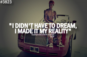 dream, quote, quotes, reality, text, tyga, wish