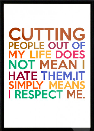 Cutting People Out Life...
