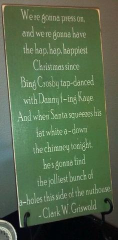 Funny Clark Griswold Christmas Quote Wooden sign