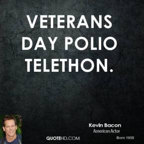 kevin-bacon-quote-veterans-day-polio-telethon.jpg