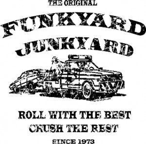 ... TV Movie Quote T-Shirts > Funny T-Shirts > Funkyard Junkyard Apparel