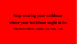 Elizabeth Gilbert Quotes Http Culturestreet Com Post Quote Of The