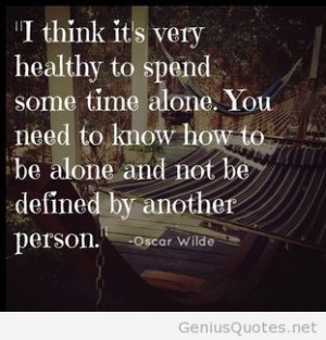 Spend some time alone quote