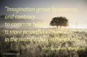 "... more powerful in the mature than in the young."" ~W. Somerset Maugham"