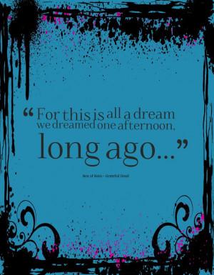long ago..... Grateful Dead Quotes