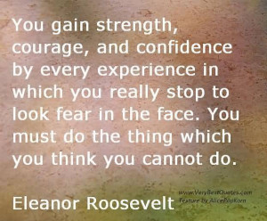 Strength Quote The Day You Gain Courage And