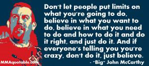 Big John McCarthy on Believing in yourself