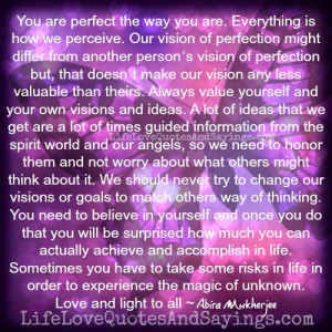 You are perfect..