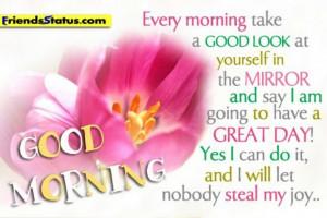 ... have a great day! Yes I can do it..& I won't let nobody steal my joy