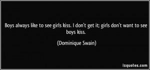 More Dominique Swain Quotes