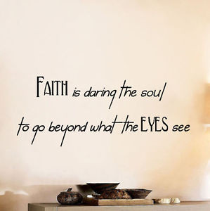 Wall-Quote-Decal-Sticker-Vinyl-Art-Faith-Dare-to-Believe-What-You-Cant ...