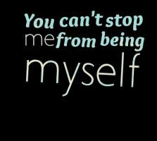 Being Myself Quotes