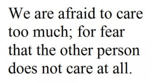 quotes about fear of love