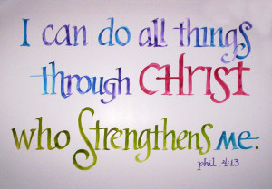 to get it i can do all things through christ