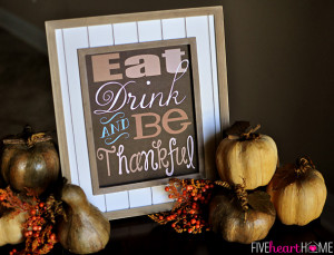 Frugal Thanksgiving Decor | Eat Drink and Be Thankful printable via @ ...