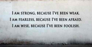 inspiring-epic-quotes-i-am-strong-because-ive-been-weak