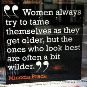 Wild women.