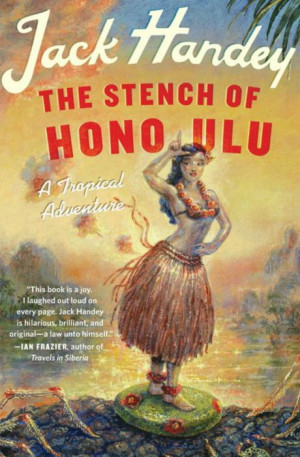 Funny Quotations from Jack Handey's The Stench of Honolulu