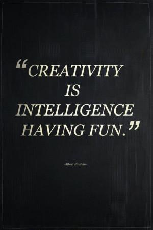 einstein creativity and intelligence quotes quotesgram