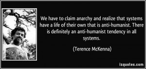 We have to claim anarchy and realize that systems have a life of their ...