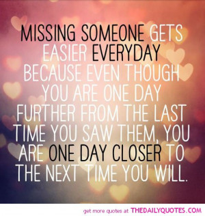 Quotes Missing Someone You Love: Missing Someone The Daily Quotes ...