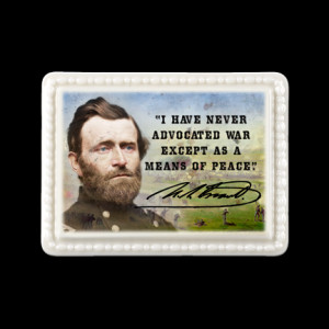 Ulysses S. Grant Porcelain Quote Magnet