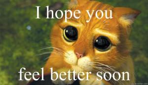 hope you feel better soon - get better soon - quickmeme