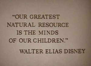 ... of education:   16 Walt Disney Quotes To Help Guide You Through Life