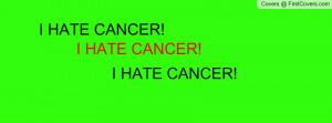 hate_cancer!-480979.jpg?i
