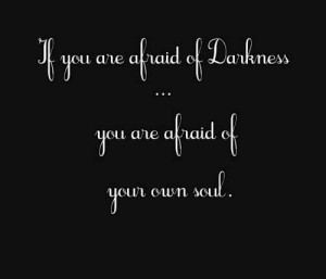 Quotes About Inner Darkness | Pinned by Leslie Burke: Deep Dark Quotes ...