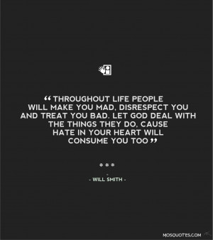 Famous Quotes About Life – Throughout life people will make you mad ...
