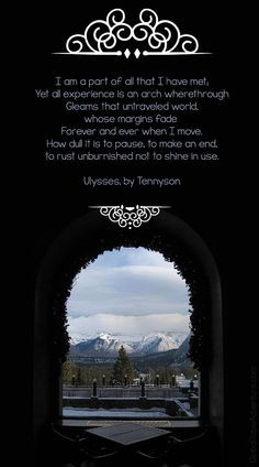 Quote from Tennyson's Ulysses. Plus dozens of other inspiring quotes ...