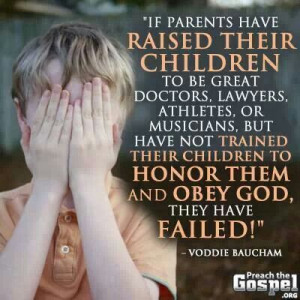 Teach your children to obey God first