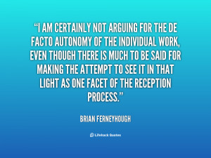 quote-Brian-Ferneyhough-i-am-certainly-not-arguing-for-the-14691.png