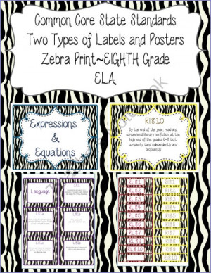Common Core CCSS 8th Grade ELA Labels and Posters-Zebra Print from The ...