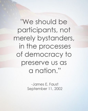 LDS Patriotic Quote | James E. Faust #septembereleventh #9/11 http ...
