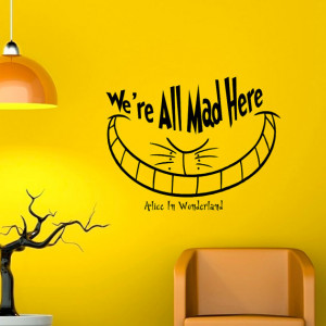 All Mad Here Cheshire Cat Wall Decal Quote Alice In Wonderland Wall ...