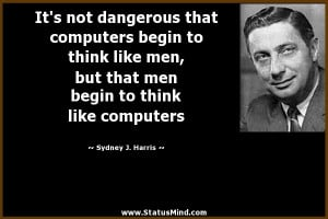 Sydney J Harris Quotes