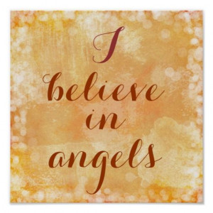 believe in Angels Quote Poster