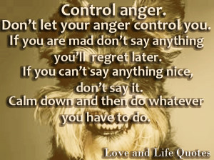 Don't Let Your Anger Control You